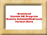 Download Contoh SK Program Komite Sekolah/Madrasah Versi Terbaru