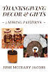 FIND 'THANKSGIVING DECOR & GIFTS ~ 3 SEWING PATTERNS ON AMAZON.
