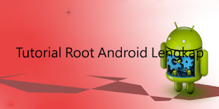 cara root android versi blogucon