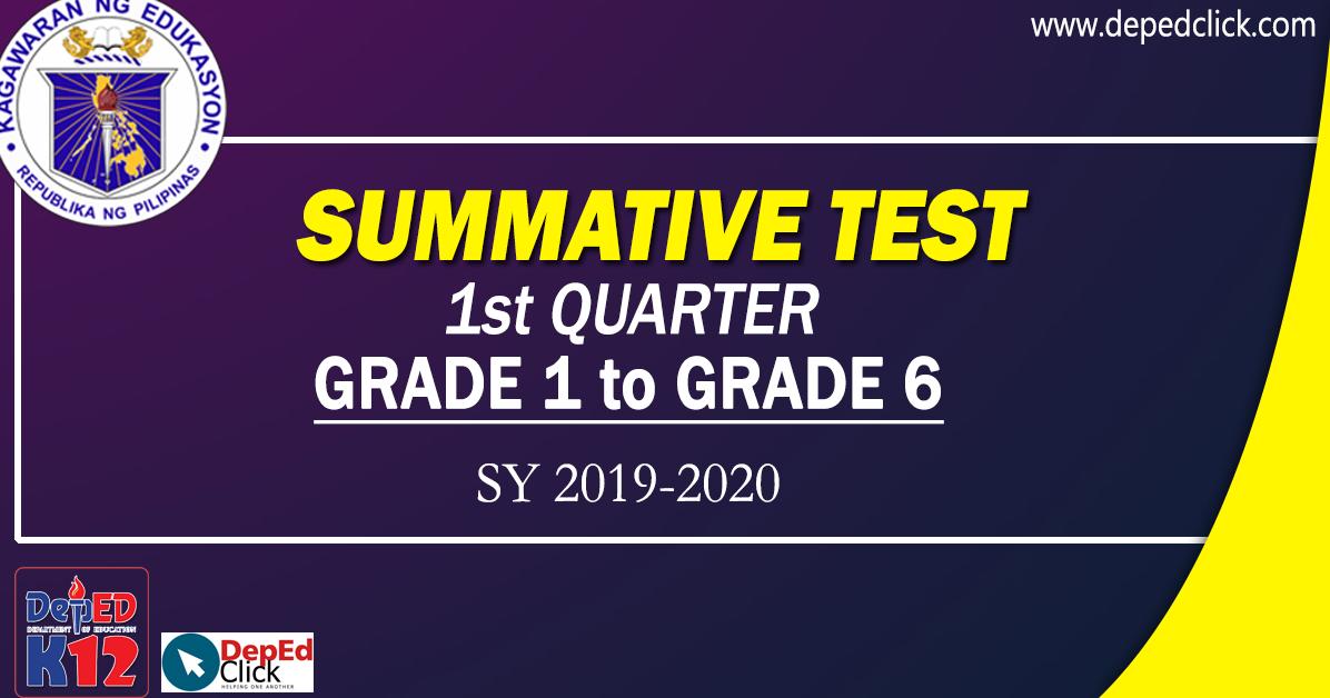 SUMMATIVE TEST (1st Quarter) SY 2019-2020 - DepedClick