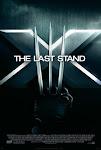 Dị Nhân 3: Phán Xét Cuối Cùng - X Men 3: The Last Stand
