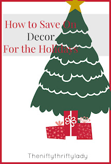 Ways to save on decorations for the Holidays