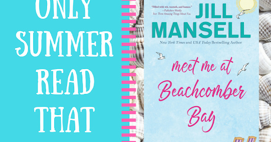 Promo & excerpt: Meet me at Beachcomber Bay by Jill Mansell