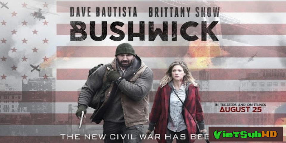Phim Chiến Trường Bushwick VietSub HD | Bushwick 2017