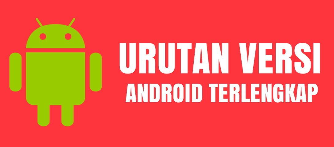 daftar versi android 1.0 sampai 8.0