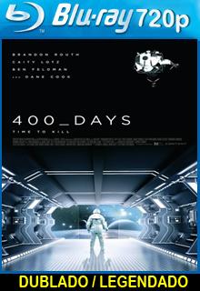 Assistir 400 Dias Dublado