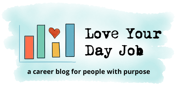 Love Your Day Job