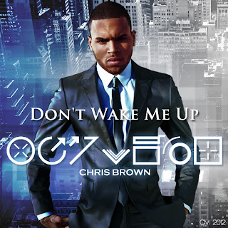 The TMJ Charts: Chris Brown › Don't Wake Me Up