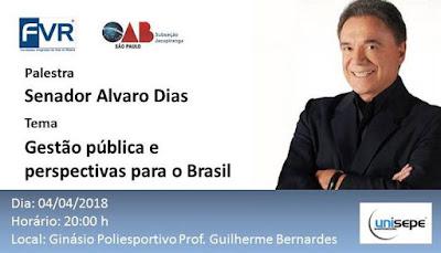 GESTÃO PÚBLICA E PERSPECTIVAS PARA O BRASIL É TEMA DA PALESTRA DO SENADOR ALVARO DIAS NA UNISEPE-FVR