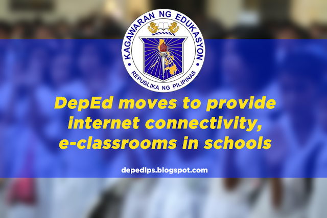 DepEd moves to provide internet connectivity, e-classrooms in schools