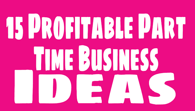 Can I start a consulting business while working part time? 15 Profitable Part Time Business Ideas - Multiple Income - blogs71