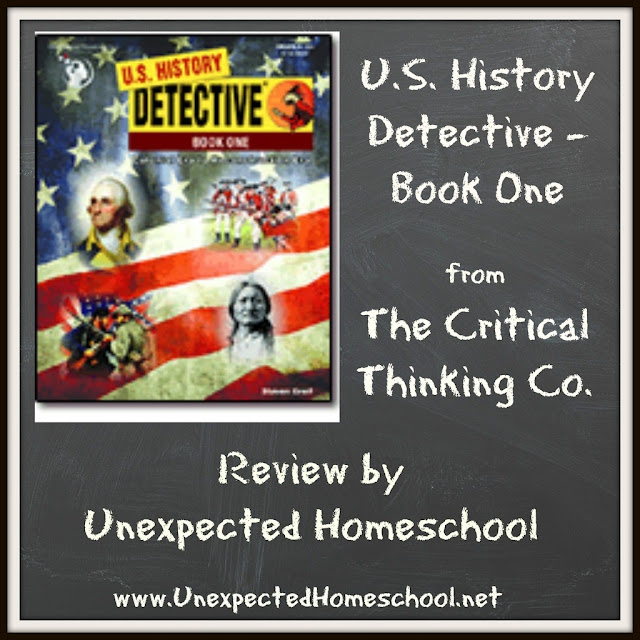 Unexpected Homeschool Review: U.S. History Detective Book 1. A critical thinking history textbook!