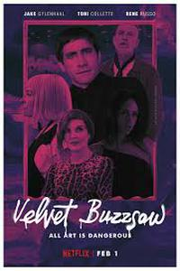 Download Velvet Buzzsaw (2019) Movie (English) 480p || 720p [Netflix]