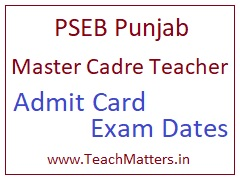 image : PSEB Master Cadre Teacher Admit Card 2017 Exam Dates  @ TeachMatters
