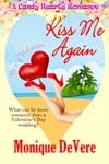Click cover to purchase Kiss Me Again