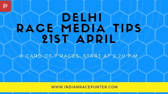 Delhi Race Media Tips 21st April