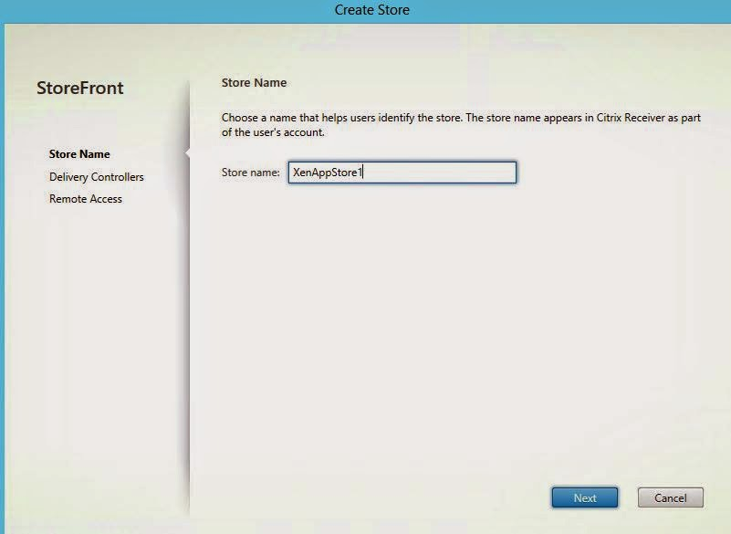 Citrix XenApp 7 6 : Part 7 Setup and Configure StoreFront