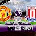 Nhận định bóng đá Man Utd vs Stoke, 03h00 ngày 16/1 - Ngoại hạng Anh