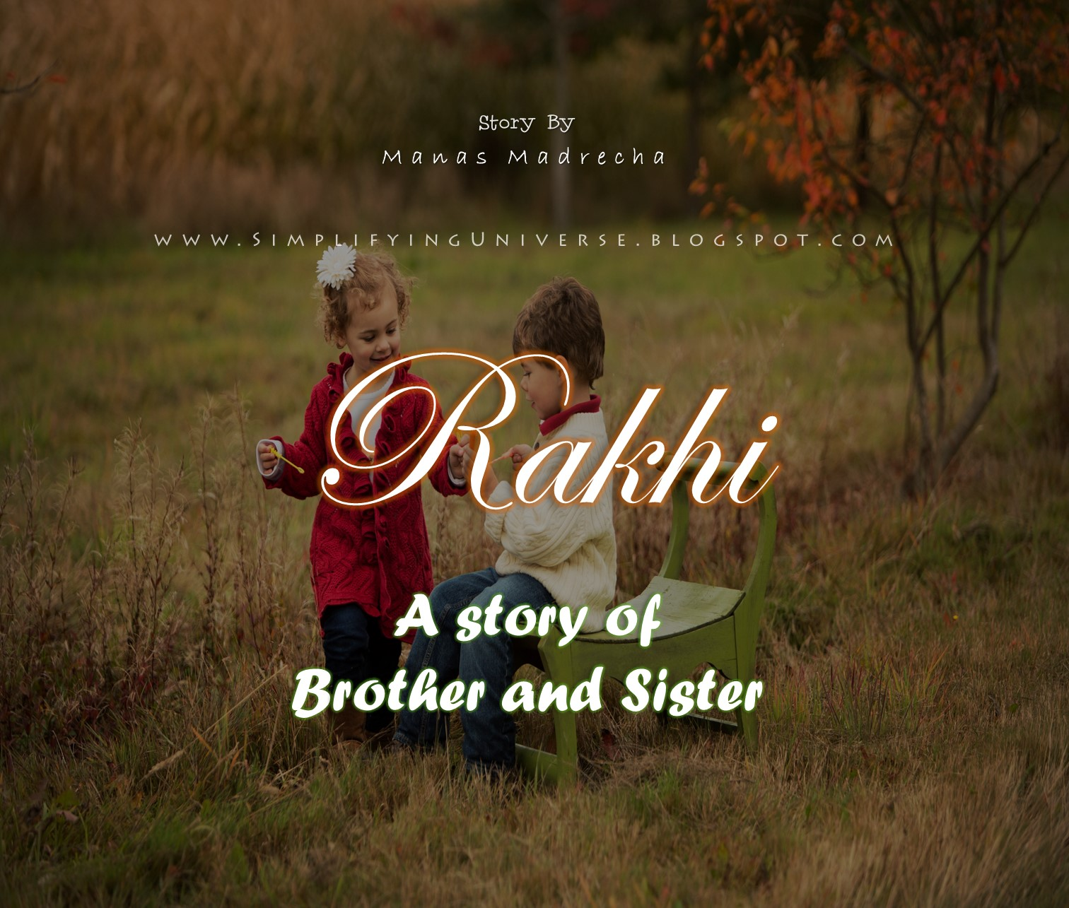 Brother And Sister Love Quotes Gorgeous Rakhi  A Story Of Brother And Sister  Manas Madrecha