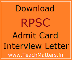 image: Download RPSC Admit Card Interview Letter @ TeachMatters
