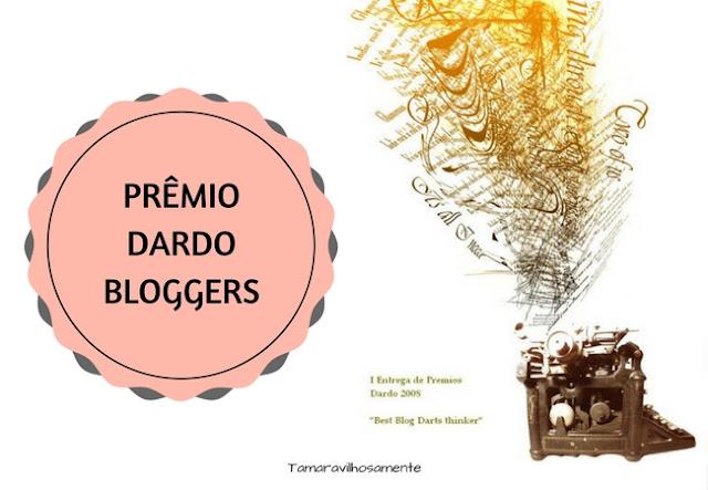 Prêmio Dardo Bloggers - Tamaravilhosamente