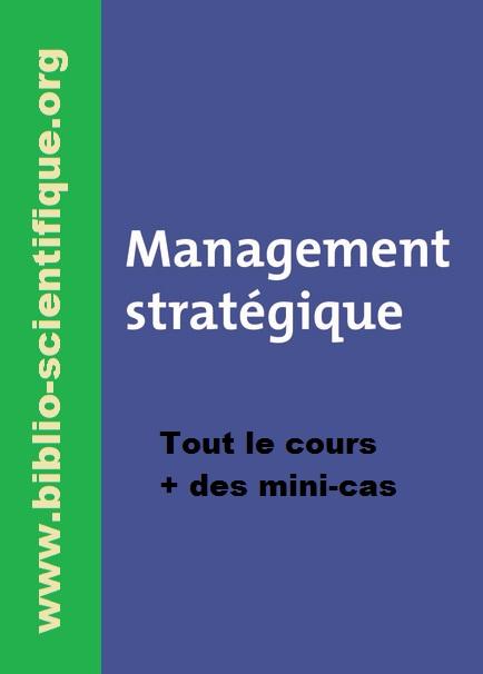 Livre : Management stratégique - Tout le cours + des mini-cas PDF