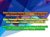 Buku Pedoman Umum Ejaan Bahasa Indonesia Edisi Keempat Terbaru Tahun 2018/2019