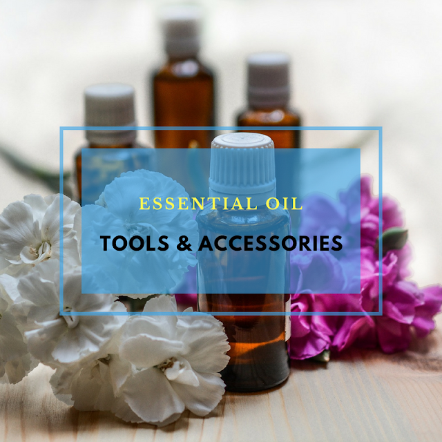 12 Must-Have Tools and Accessories for Essential Oil Lovers