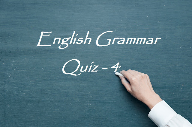 English Grammar Quiz - 4 | Most Selected English Grammar Questions