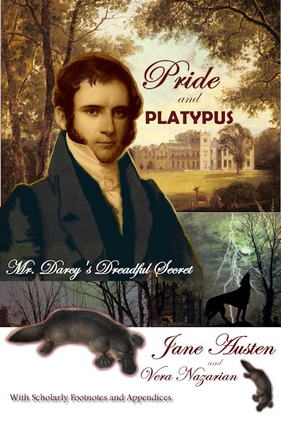 Mash Ups and More Update - Pride and Platypus: Mr. Darcy's Dreadful Secret
