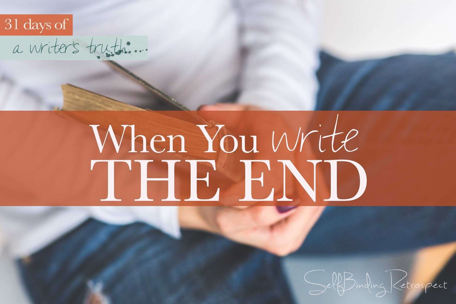 when you write the end #write31days