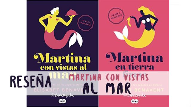 Reseña | Martina con vistas al mar - Elisabet Benavent