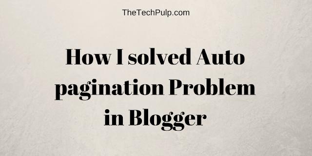Auto pagination Problem in Blogger