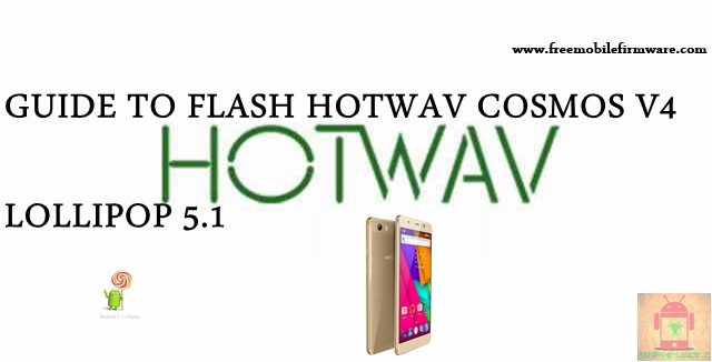Guide To Flash HOTWAV Cosmos V4 SC77xx Lollipop 5.1 SPD Flashtool Method