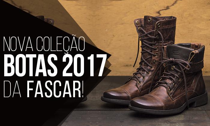 a8756dad1 Bota Masculina: FASCAR apresenta Nova Coleção Inverno 2017 de Botas