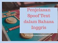 Penjelasan dan Contoh Spoof Text dalam Bahasa Inggris