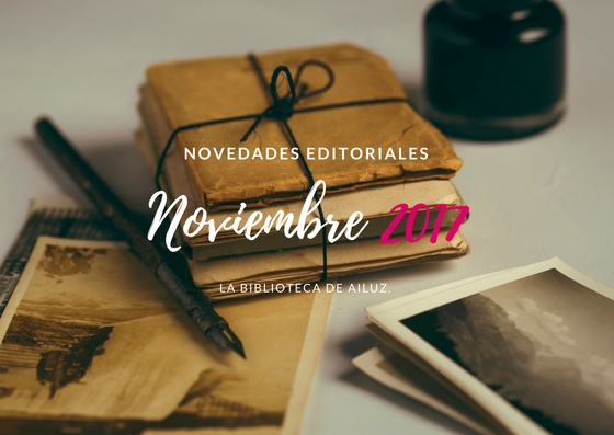 Novedades Editoriales: Noviembre 2017