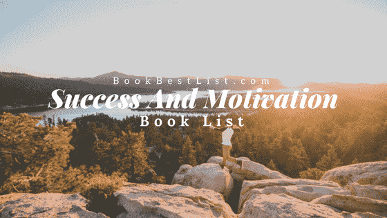 Best Success And Motivation Book List (Conquer The World With This 10 Books)