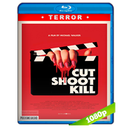 Cut Shoot Kill (2017) BRRip 1080p Audio Dual Castellano-Ingles
