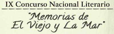 """IX Concurso Nacional Literario. """"Memorias de El viejo y La mar"""""""