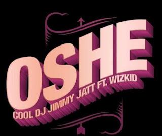 DJ Jimmy Jatt Ft. Wizkid - Oshe mp3 download