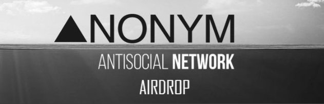 ANONYM (ANM) Airdrop Alert  | Crypto Airdrop
