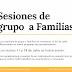 Las sesiones de grupo a familias se retomarán el 25 de Julio.