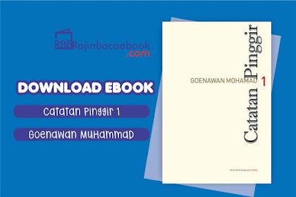 Download Ebook Catatan Pinggir 1 by Goenawan Mohamad Pdf