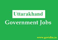 उत्तराखंड सरकारी नौकरी | Latest Uttarakhand Govt Jobs 2018 | Govt Job in Uttarakhand