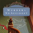 Murder is No Accident - A Review