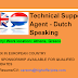 Dutch Speaking Technical Support - Athens At least 6 Mos.  Exp