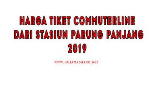 Harga Tiket Commuterline Dari Stasiun Parung Panjang Terbaru 2019
