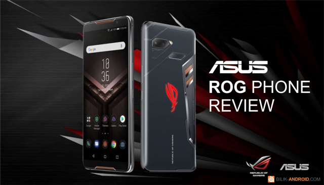 asus-rog-phone, ponsel-gaming-asus-rog-phone
