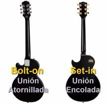 Guitarra Les Paul con Unión Atornillada y Encolada